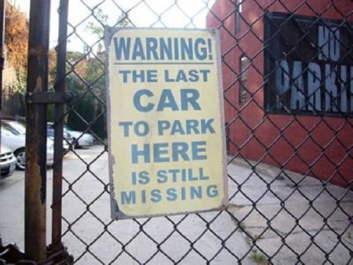 10 Hilarious And Angry No Parking Signs